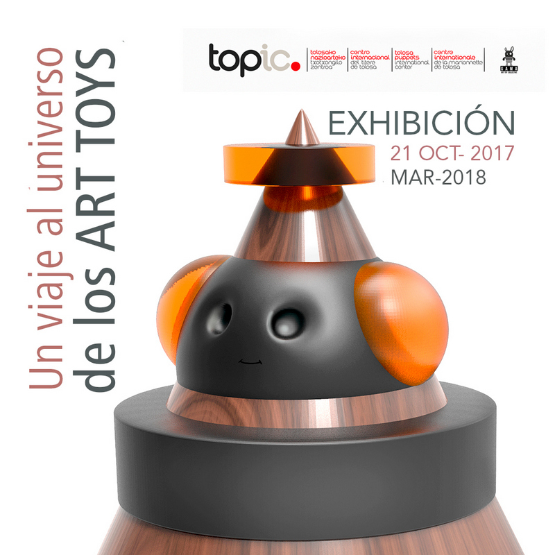 ART TOY GAMA EXHIBITION ART TOYS SPAIN ESPAÑA TOPIC MUSEUM MUSEO TOLOSA