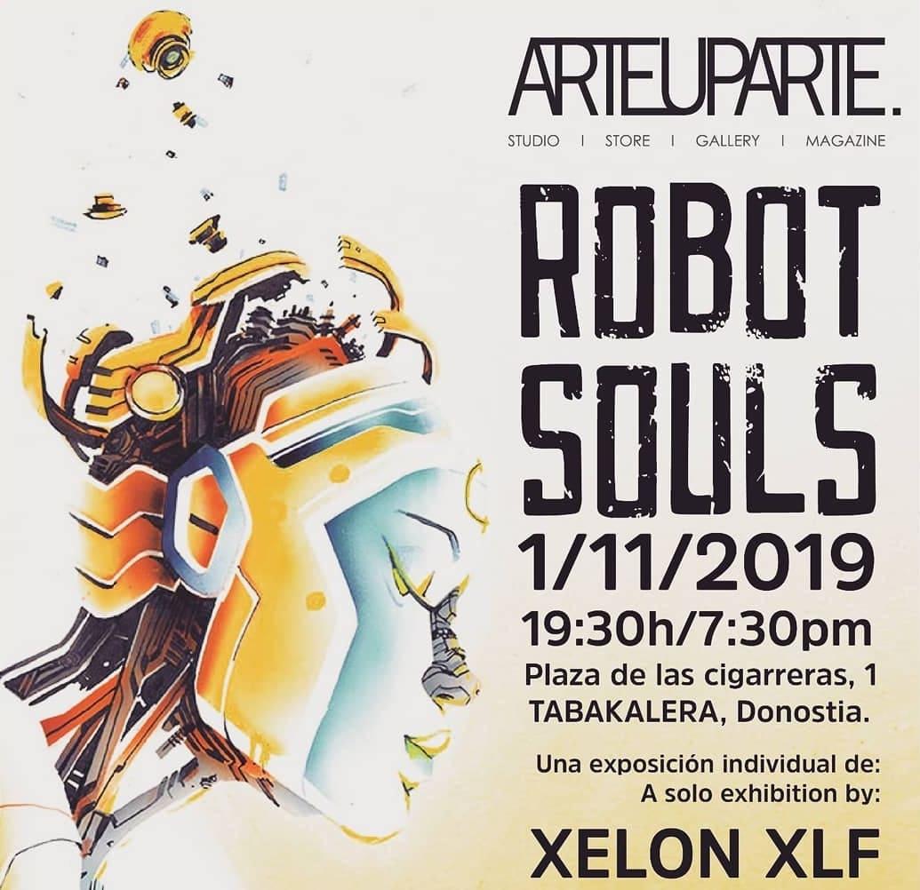 Robot Souls Arteuparte Exposición Xelon XLF